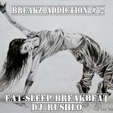 Breakz Addiction - 02