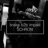 Snake b2b Impakt BASSOWY SCHRON @ SCHRON