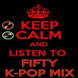 FIFTY K-POP MIX by DJ KAYZ