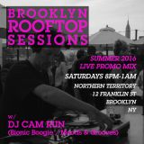 Brooklyn Rooftop Sessions Live Promo Mix - Summer 2016