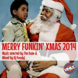 Merryfunkin'Xmas 2014 Music selected by The Duke and mixed by Dj Pandaj