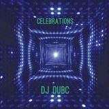 DJ DubC - Celebrations