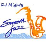 DJ Mighty - Smooth Jazz Mix 2010 [Soft Mix]