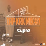 Freddys Karaoke Night presents: TRP KRK MIX vol.1 (mixed by DJ Cypro)
