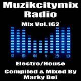 Marky Boi - Muzikcitymix Radio Mix Vol.162 (Electro/House)