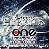 d-feens - Hybryds .02 @ One Underground Radio