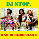 Passion of the Crates - Wah Di Bloodclaat! - 13th Aug 2016