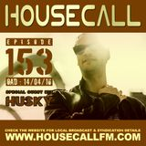 Housecall EP#143 (14/04/16) incl. a guest mix from Husky
