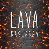 Das Leben - Lava (set julio 2015)