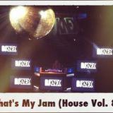 That's My Jam (Vol. 8 LiVE @ AMP!D)