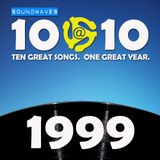 Soundwaves 10@10 #148: 1999