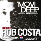 Movi Deep - Podcast Special Guest ROB COSTA  Host Matias Deep