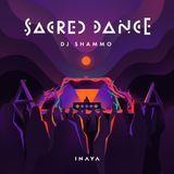 Dj Shammo Sacred dance mix 2018