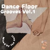 Dance Floor Grooves Vol.1 mixed by the Heff