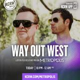 Way Out West - Metropolis Guest Mix, KRCW Radio (17-06-2017)