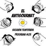 El Antigourmet - Temporada 2 - Programa #23 - 10/7/15