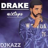 DRAKE MIXTAPE #DJKAZZ