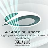 In A State Of Trance (DeeJay KC in the mix) [Celebrating 5 years of #1 position of Armin Van Buuren]