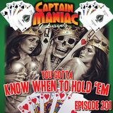 Episode 201 / You Gotta Know When To Hold Em