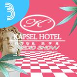 KapselHotelRadioShow#3