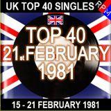 UK TOP 40 15-21 FEBRUARY 1981