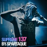Supreme 137 with Spartaque