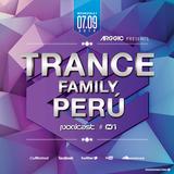 Arggic Pres. Trance Family Perú Podcast #1