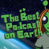 Intro to the Best Podcast on Earth