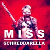MISS SCHREDDARELLA @ WE LOVE TECHNO