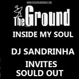 INSIDE MY SOUL DjSandrinha  invites SOULD OUT