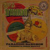 Paradise Bangkok Mix 2011 | Chris Menist