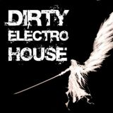 Dirty Electro House Mix