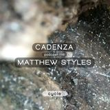 Cadenza Podcast | 116 - Matthew Styles (Cycle)