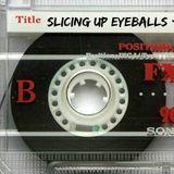 SIDE A: Slicing Up Eyeballs' Auto Reverse Mixtape / March 2017