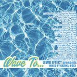 LEWD EFFECT presents Wave To... Mixed By KAZUKIz BOXX