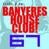 Banyeres House Club #67 30/07/2014