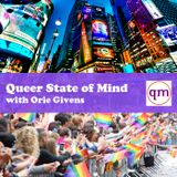 Queer State of Mind Live #314 Happy Birthday Saidue and Orie!