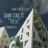 """Some Like It Cold - puntata 13 - Some Like It """"Fresh"""""""