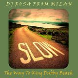 DJ Rosa from Milan - The Way to King Dubby Beach