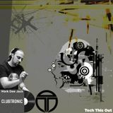 Tech This Out Show / Week4-17 @ClubTronic Radio hosted by Mark Dee Jack