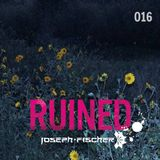 Ruined Radio - 016 (November 2016)