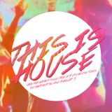 THIS is House! Live mix by Thermoptic & Phillip J