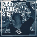 That's Who - Mind Ur Step Radio 2017 #3