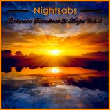 Nightsabs - Between Freedom & Hope Vol. 5 (Trance Mix)