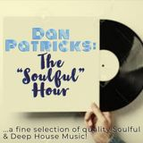 "Dan Patricks: The ""Soulful"" Hour #151"