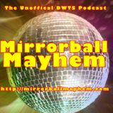 Mirrorball Mayhem - Season 22 Week 3- April 5 2016