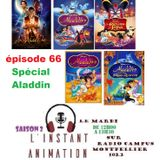 L'Instant Animation épisode 66 : Spécial Aladdin