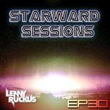 Lenny Ruckus Presents - Starward Sessions - Episode - 30