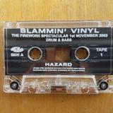 Hazard - Slammin Vinyl - The fireworks spectacular 2003