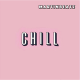 Martinbeatz Ultimate Chill Mix